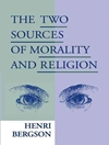 The Two Sources Of Morality And Religion (عنوان به فارسی: دو سرچشمه اخلاق و دین)