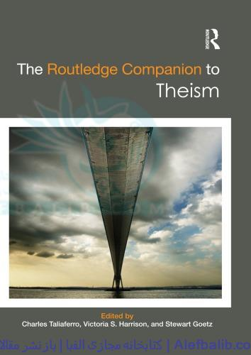 The Routledge Companion to Theism