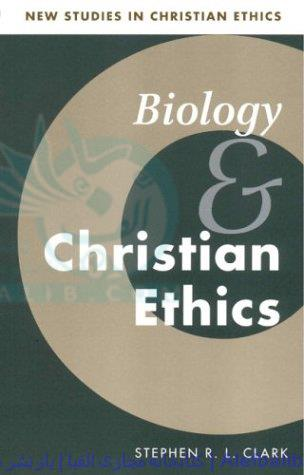 Biology and Christian Ethics